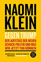 Gegen Trump: Wie es dazu kam und was wir jetzt tun müssen (German Edition)