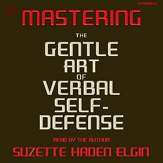 Mastering the Gentle Art of Verbal Self-Defense
