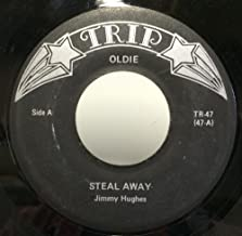 Jimmy Hughes / Wade Flemons Steal Away / Here I Stand 45 rpm single