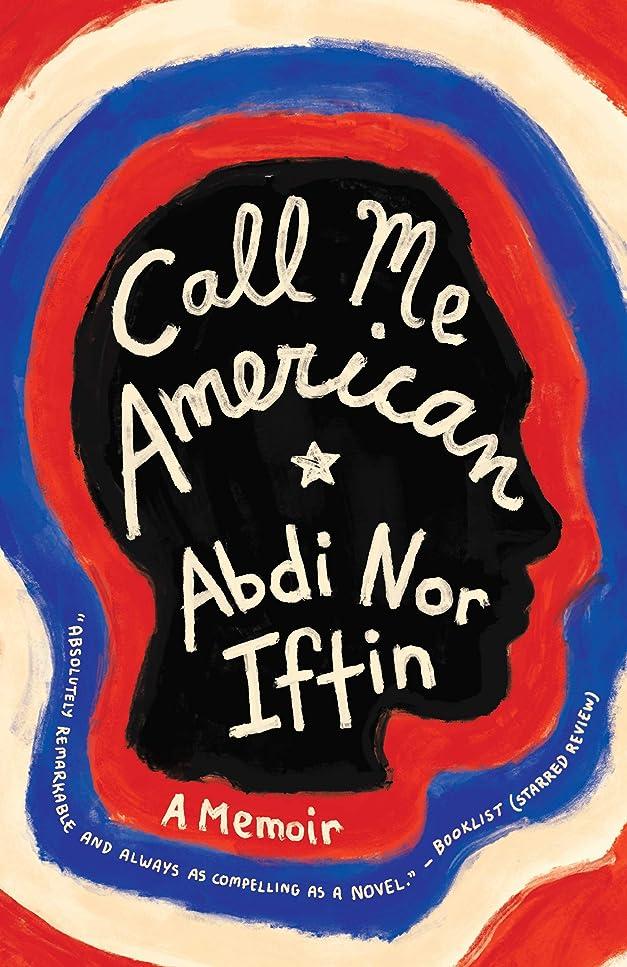 簡単な公ロゴCall Me American: A Memoir (English Edition)