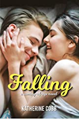 Falling: A coming-of-age high school drama Kindle Edition