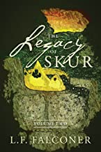 The Legacy of Skur: Volume Two