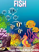 Fish Chopin Classical Music For Kids