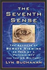 """The Seventh Sense: The Secrets of Remote Viewing as Told by a """"Psychi Kindle Edition"""