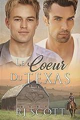 Le Coeur Du Texas (Série Texas t. 1) Format Kindle
