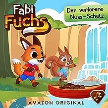 Fabi Fuchs und der verlorene Nuss-Schatz: Fabi Fuchs 1