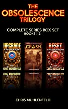 The Obsolescence Trilogy: A Post-Apocalyptic Science Fiction Survival Thriller: The Complete Box Set (Includes Bonus Novella)