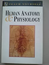 Human Anatomy and Physiology (Teach Yourself Books)