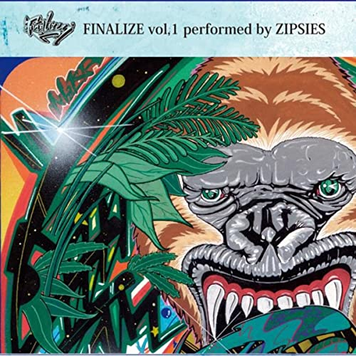 Finalize Vol.1 Performed By Zipsies