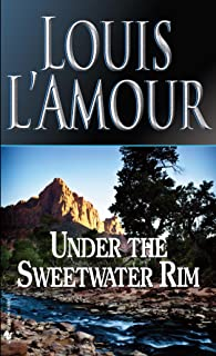 Under the Sweetwater Rim: A Novel