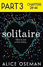 Solitaire: Part 3 of 3