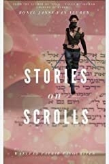 Stories on Scrolls Kindle Edition