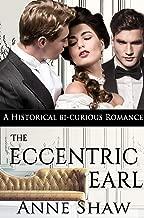 The Eccentric Earl: A Historical Bi-Curious Romance (English Edition)