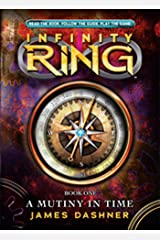 Infinity Ring #1: A Mutiny in Time (Infinty Ring) Kindle Edition