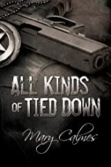 All Kinds Of Tied Down (Marshals Book 1) Kindle Edition