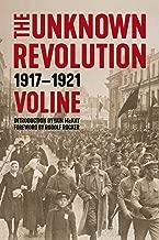 The Unknown Revolution: 1917–1921