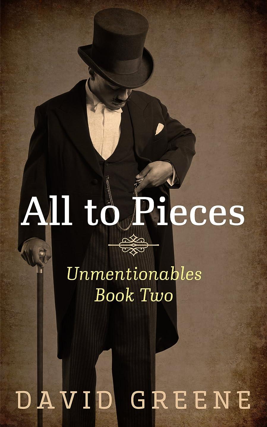七時半誠実代表団All to Pieces (Unmentionables Book 2) (English Edition)