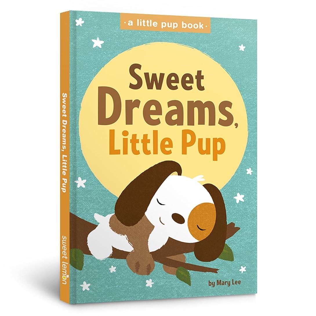 平和な準備選択するSweet Dreams, Little Pup (A Little Pup Book) (English Edition)