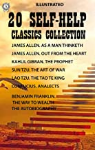 20 Self-Help Classics Collection: James Allen. As A Man Thinketh James Allen. Out from the Heart Kahlil Gibran. The Prophe...