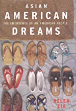 Asian American Dreams: The Emergence of an American People