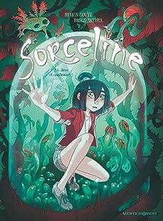 Sorceline - Tome 04: Rêve et cauchemort !