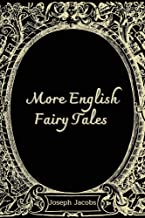 More English Fairy Tales : With Illustrated (English Edition)