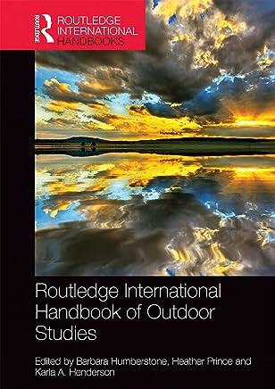 Routledge International Handbook of Outdoor Studies (Routledge Advances in Outdoor Studies) (English Edition)