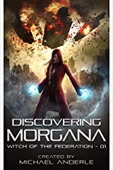 Discovering Morgana (Witch of the Federation Book 1) Kindle Edition