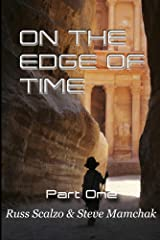 On The Edge of Time: The human heart's earnest search for heaven in the midst of Hell come to Earth. Kindle Edition