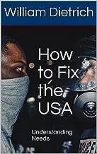 How to Fix the USA: Understanding Needs