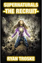 The Recruit: Supernaturals Book 2 Kindle Edition