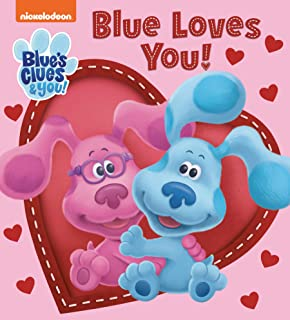 Blue Loves You! (Blue's Clues & You)