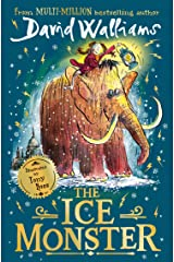 The Ice Monster: The award-winning children's book from multi-million bestseller author David Walliams (English Edition) Format Kindle