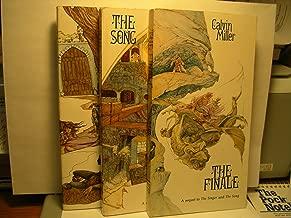 3 BOOK SET: THE FINALE/THE SONG/THE SINGER (Calvin Miller 3BOOK SET)