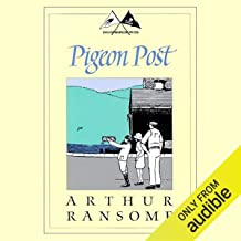 Pigeon Post: Swallows and Amazons Series