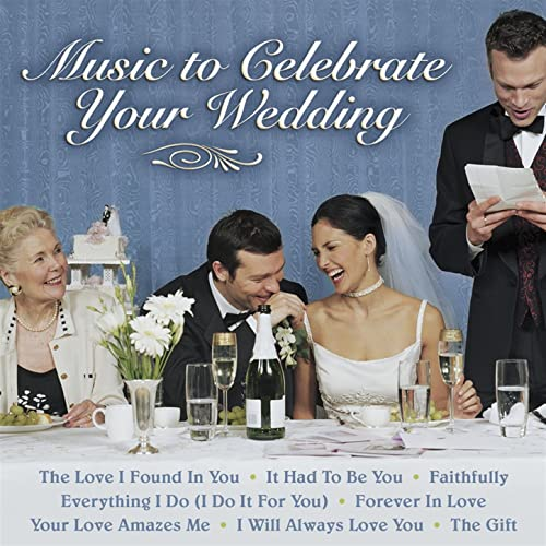 Music to Celebrate Your Wedding by Various artists on Amazon