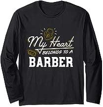 My Heart Belongs to a Barber Gift Long Sleeve T-Shirt