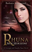 Rhuna: New Horizons: A Strange and Deadly New World (A Quest for Ancient Wisdom Book 4)