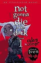 not gonna die in the dark: episode 1: a supernatural thriller