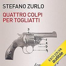 Quattro colpi per Togliatti: Antonio Pallante e l'attentato che sconvolse l'Italia