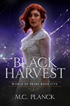 Black Harvest (World of Prime Book 5)