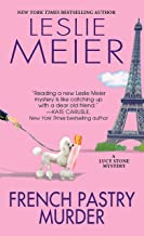 French Pastry Murder (A Lucy Stone Mystery Book 21)