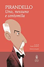 Scaricare Libri Uno, nessuno e centomila e Quaderni di Serafino Gubbio operatore (eNewton Classici) PDF