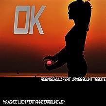 OK (feat. Anne-Caroline Joy) [Robin Schulz Feat. James Blunt Tribute]