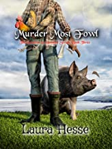 Murder Most Fowl (Secrets are revealed in this west coast black comedy cozy detective series): The Gumboot & Gumshoe Serie...