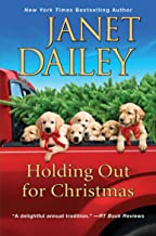 Holding Out for Christmas: A Festive Christmas Cowboy Romance Novel (The Christmas Tree Ranch Book 3)