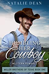 Humbling Her Cowboy: Western Romance (Miller Brothers of Texas Book 1) Kindle Edition