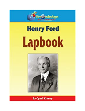 Henry Ford Lapbook: Plus FREE Printable Ebook