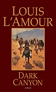 Dark Canyon: A Novel