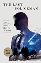 The Last Policeman: A Novel (Last Policeman Trilogy Book 1)